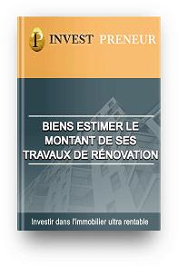 Ebook Julien Malengo Invest preneur Bien estimer le montant des travaux de rénovation