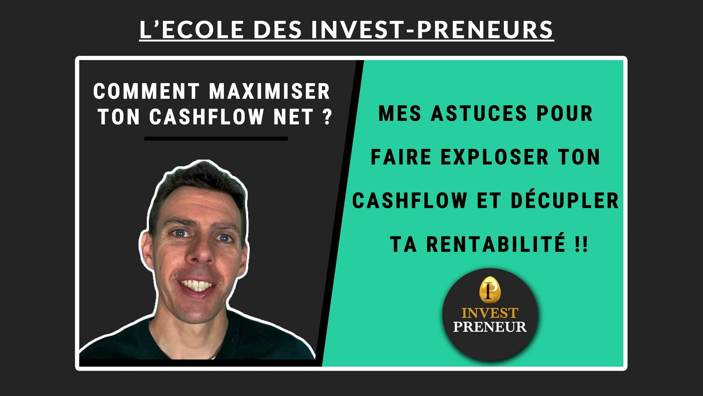 Image en avant - Comment maximiser le cashflow net investissement immo Julien Malengo