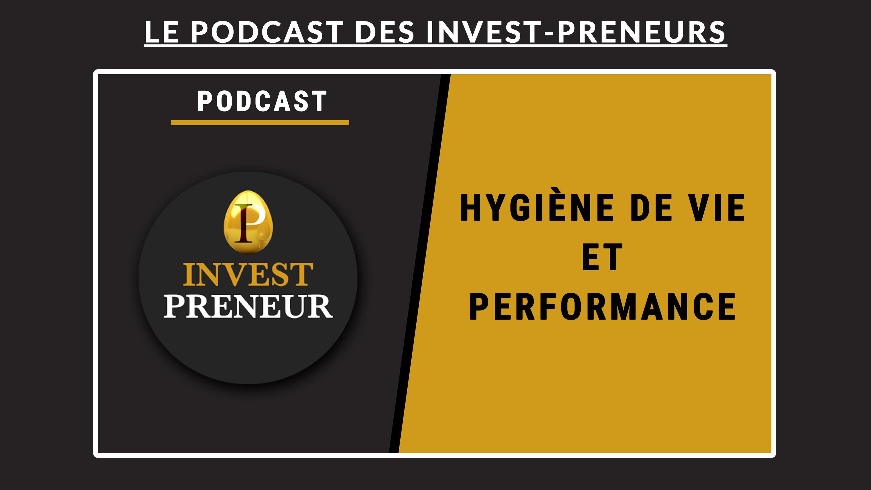 PODCAST: Hygiène de vie et performance