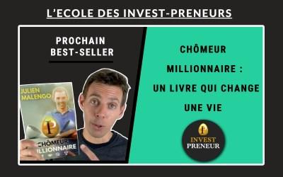 Chômeur Millionnaire: LE livre qui va changer ta vie