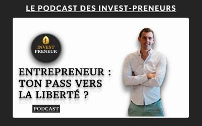 Entrepreneur: ton pass vers la liberté ?